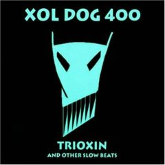 Xol Dog 400 - Trioxin